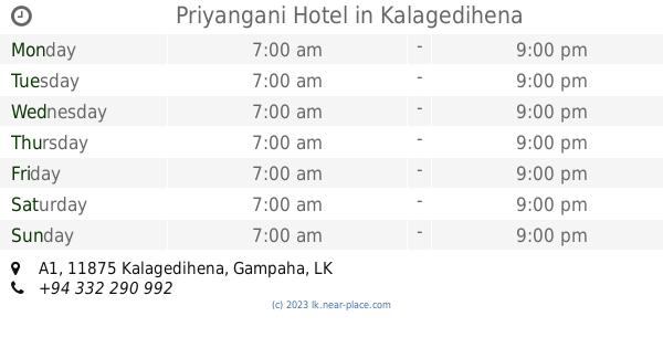 🕗 Priyangani Hotel Kalagedihena opening times, A1, tel  +94