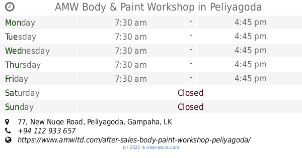 🕗 AMW Body & Paint Workshop Peliyagoda opening times, 77