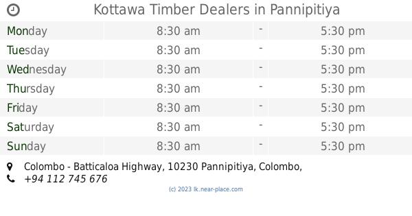 🕗 Kottawa Timber Dealers Pannipitiya opening times, Colombo