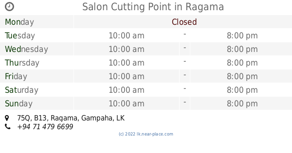 🕗 Salon Cutting Point Ragama opening times, 75Q, B13, tel  +94 71