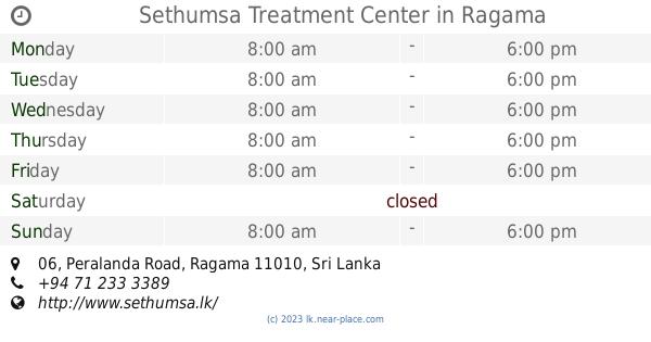 🕗 Sethumsa Treatment Center Ragama opening times, tel  +94 71 233 3389