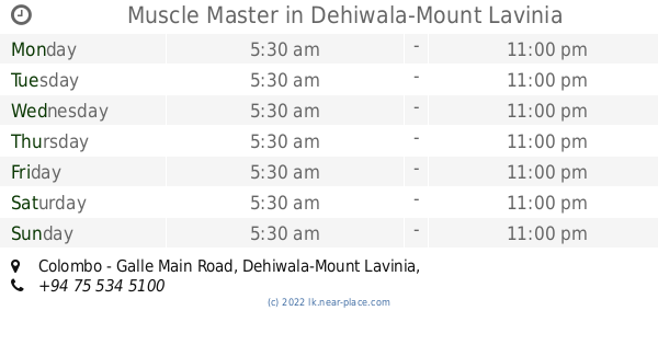 🕗 Muscle Master Dehiwala-Mount Lavinia opening times